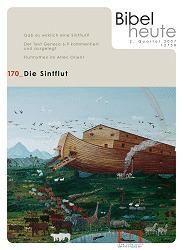 Bibel heute 170 1/2007 Sintflut